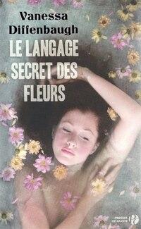 LANGAGE SECRET DES FLEURS -LE