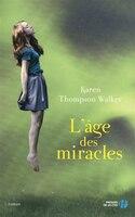 AGE DES MIRACLES -L' (JEUNESSE)