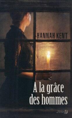 Book A la grace des hommes by Hannah Kent