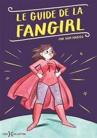 Guide de la fan girl