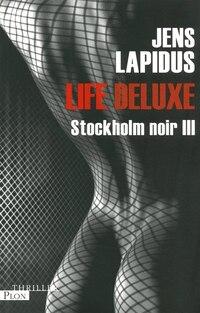 STOCKHOLM NOIR T3 -LIFE DELUXE
