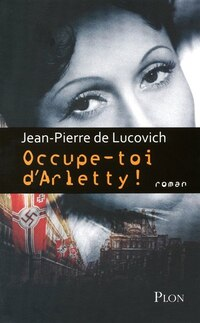 OCCUPE-TOI D'ARLETTY!