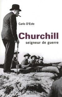 Churchill seigneur de guerre