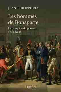 Les hommes de Bonaparte de Jean-philippe Rey