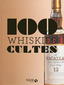 Book 100 whiskies cultes by Collectif