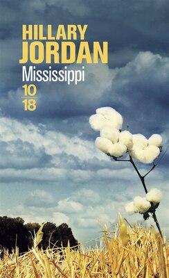 Book Mississippi by Hillary Jordan