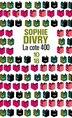 La côte 400 by Sophie Divry
