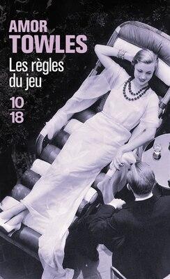 Book Les règles du jeu by Amor Towles