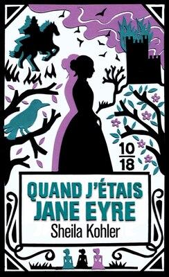 Book Quand j'étais Jane Eyre by Sheila Kohler