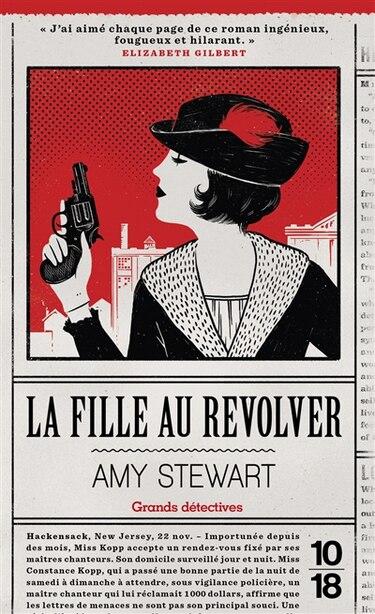 La fille au revolver de Amy Stewart