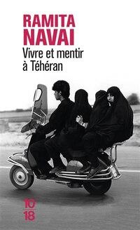 Vivre et mentir à Teheran