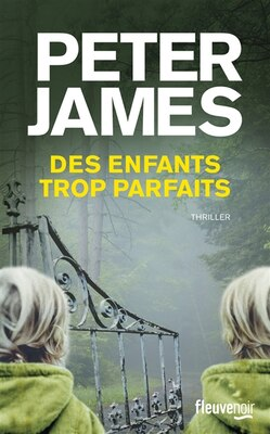 Book Des enfants trop parfaits by Peter James