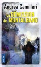 DEMISSION DE MONTALBANO -LA
