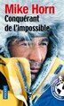 CONQUERANT DE L'IMPOSSIBLE by MIKE HORN