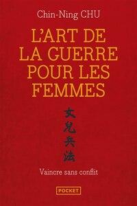 ART DE LA GUERRE POUR LES FEMMES -L'