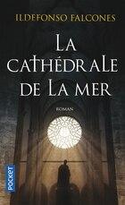 CATHEDRALE DE LA MER -LA