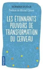 ETONNANTS POUVOIRS TRANSFORMAT.CERVEAU