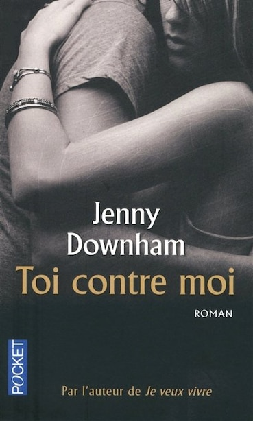 Toi contre moi by Jenny Downham