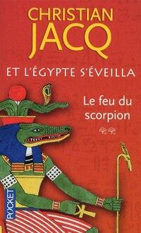ET L'EGYPTE S'EVEILLA T2 -FEU SCORPION