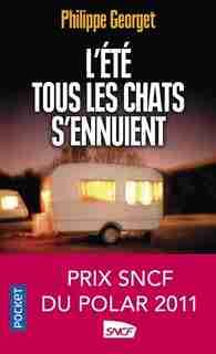 ETE TOUS LES CHATS S'ENNUIENT -L' by Philippe Georget