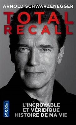 Book Total Recall by Arnold Schwarzenegger