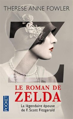 Book Le roman de Zelda by Therese Anne Fowler