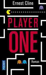 Player one by Ernest Cline