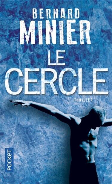 Le cercle de Bernard Minier