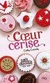 Filles au chocolat tome 1 Cœur cerise by Cathy Cassidy