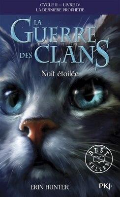 Book La guerre des clans tome 4 nuit étoilée by Erin Hunter