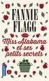Miss Alabama et ses petits secrets by Fannie Flagg