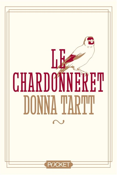 Le chardonneret collector by Donna Tartt