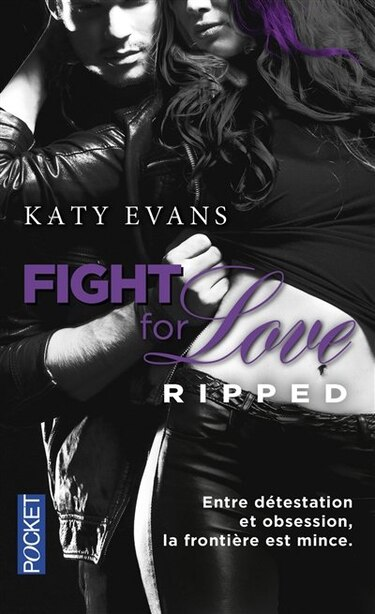 Fight for love t05 Ripped by Katy Evans