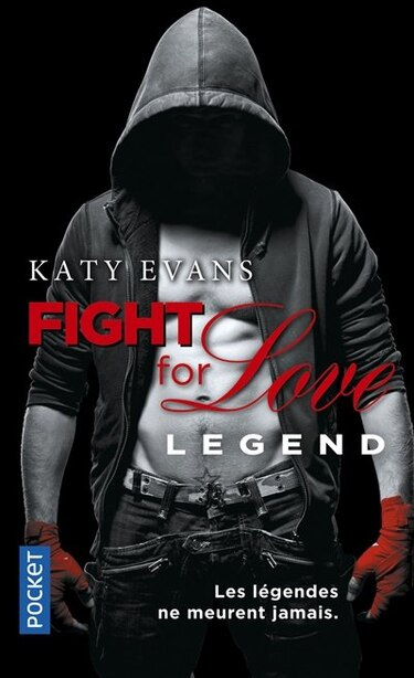 Fight for love t06  Legend by Katy Evans