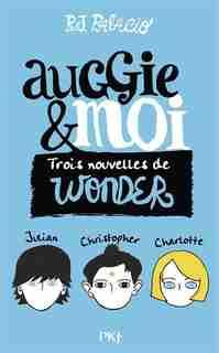 Auggie et moi by R.J. Palacio