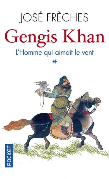 Gengis Khan t01 de José Frèches