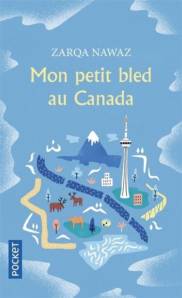 MON PETIT BLED AU CANADA by Zarqa Nawaz