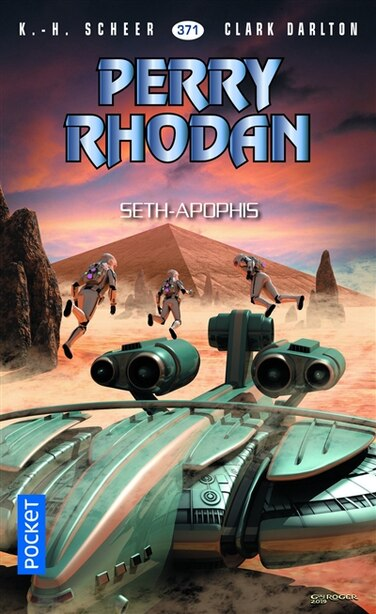 PERRY RHODAN TOME 371 SETH-APOPHIS