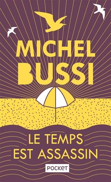 Temps est assassin by Michel Bussi