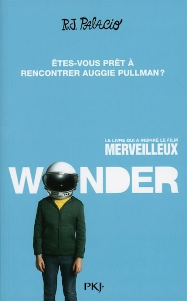 Wonder Couverture film by R J Palacio