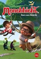 MONCHHICHI TOME 3 GARE AUX LÉZARDS