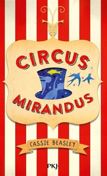 Circus Mirandus de Cassie Beasley