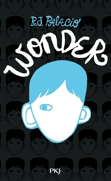 WONDER - VERSION FRANÇAISE: ÉDITION COLLECTOR de R.J. Palacio