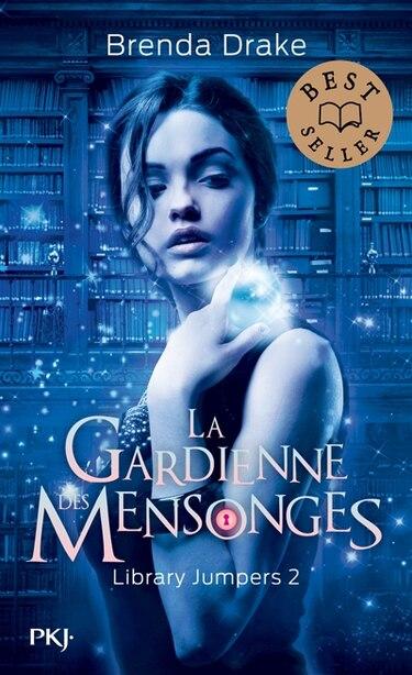 Library jumpers Tome 2 La gardienne des mensonges de Brenda Drake