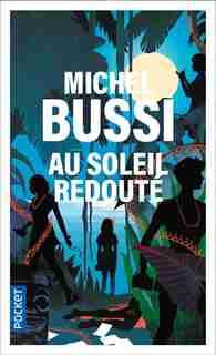 Au soleil redouté by Michel Bussi