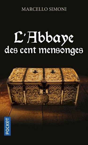 La saga du codex Millenarius L'abbaye des cent mensonges de Marcello Simoni