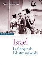Israël, la fabrique de l'identité national