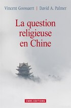 Question religieuse en Chine (La)