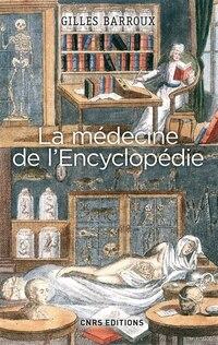 Médecine de l'Encyclopédie (La)