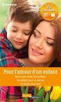 POUR L'AMOUR D'UN ENFANT